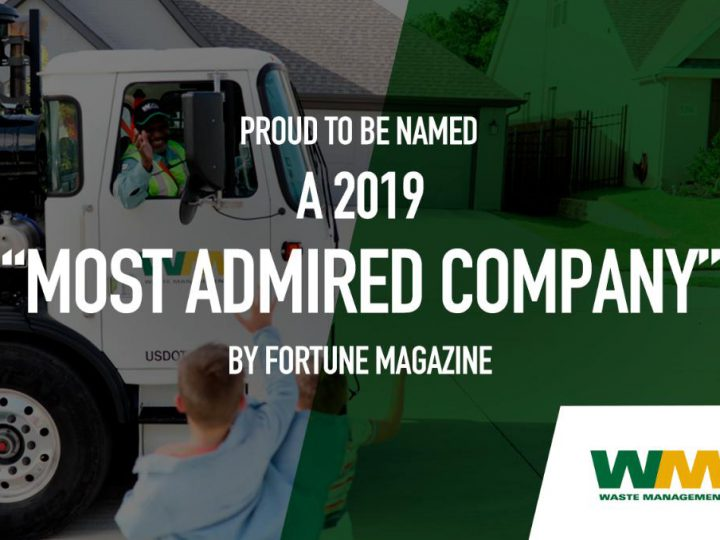 "Waste Management Named to Fortune's ""Most Admired Companies"" List"